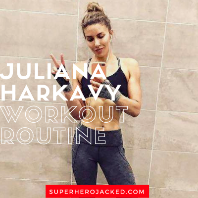 Juliana Harkavy Workout Routine