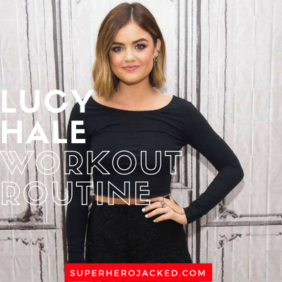 Lucy Hale Workout Routine and Diet Plan: Pretty Little Liars, Truth or Dare, Life Sentence and more!