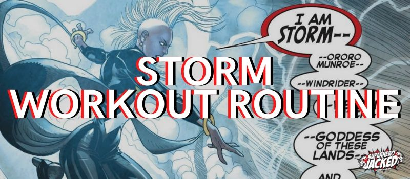 Storm Workout Routine