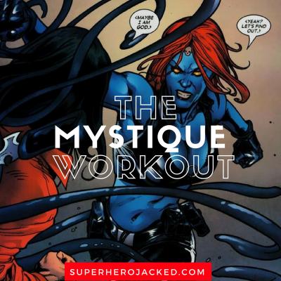 The Mystique Workout