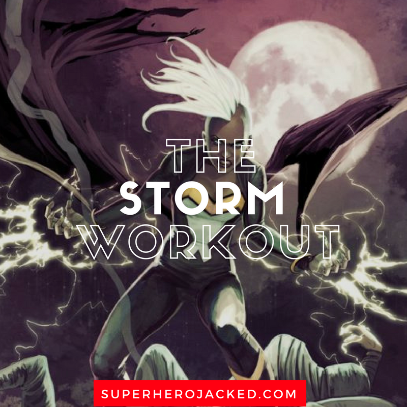 The Storm Workout