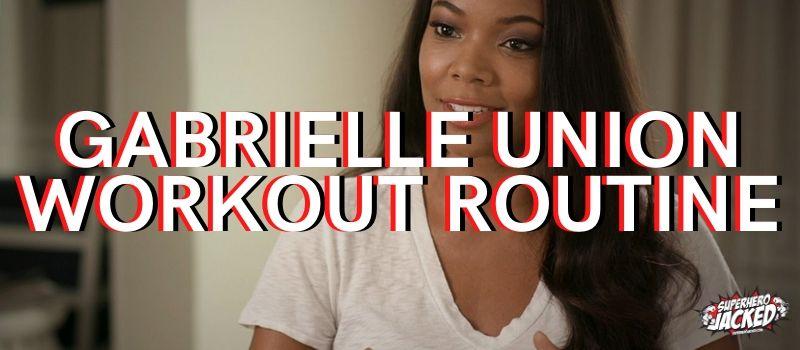 Gabrielle Union Workout Routine