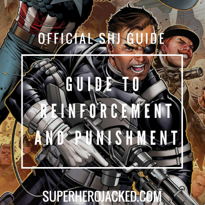Superhero Jacked Guide to Reinforcement and Punishment