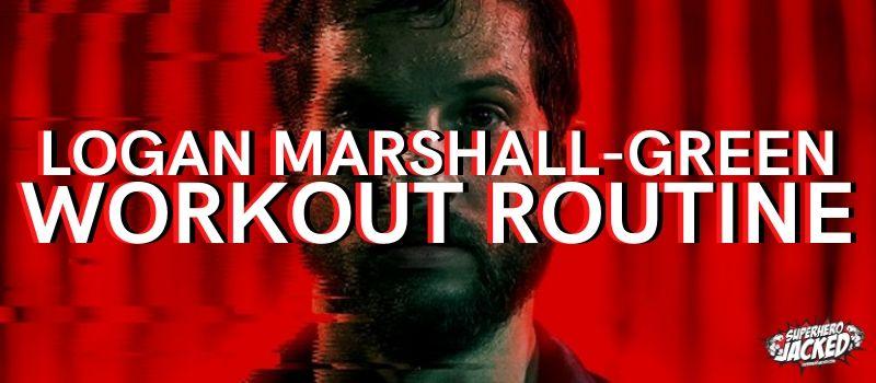 Logan Marshall-Green Workout Routine
