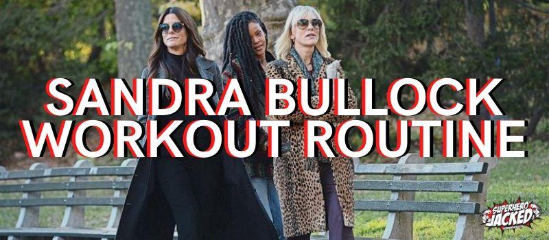 Sandra Bullock Workout Routine