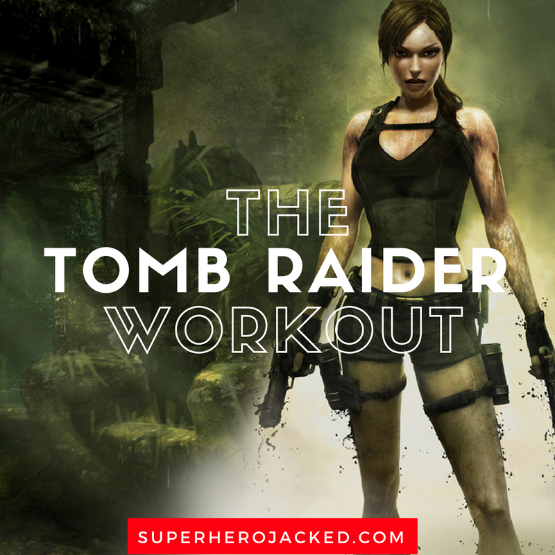 The Tomb Raider Workout