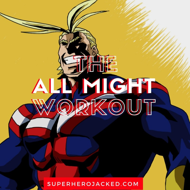 All Might Workout Routine