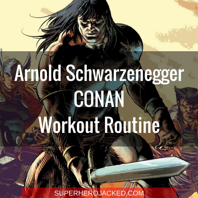 Arnold Schwarzenegger Conan Workout