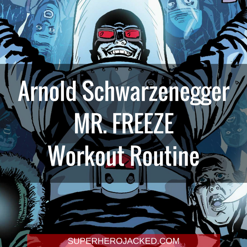 Arnold Schwarzenegger Mr. Freeze Workout