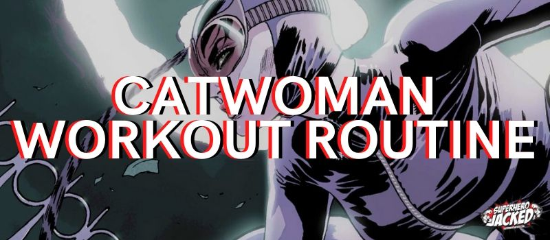 Catwoman Workout Routine