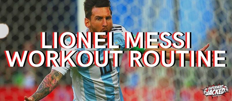 Lionel Messi Workout Routine