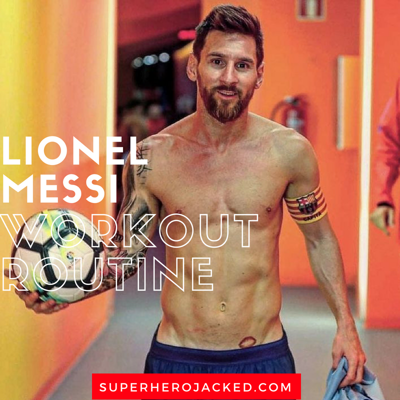 Lionel Messi Workout Routine And Diet Plan Train Like A Football All Star