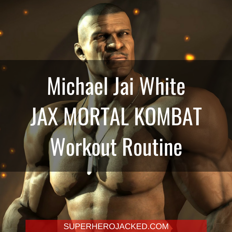 Michael Jai White JAX Mortal Kombat Workout