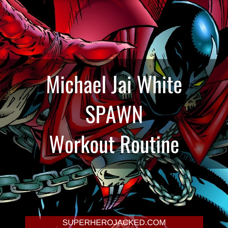 Michael Jai White Spawn Workout