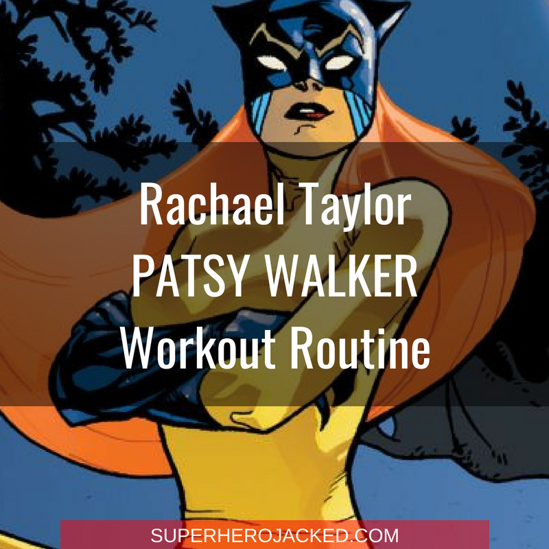 Rachael Taylor Patsy Walker Workout