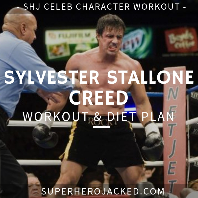 Sylvester Stallone Creed Workout and Diet