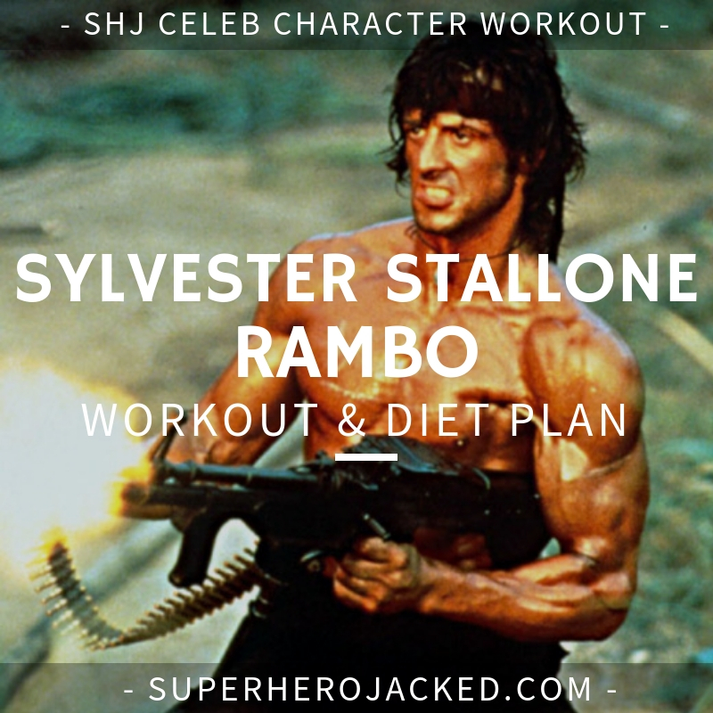 Sylvester Stallone Rambo Workout and Diet
