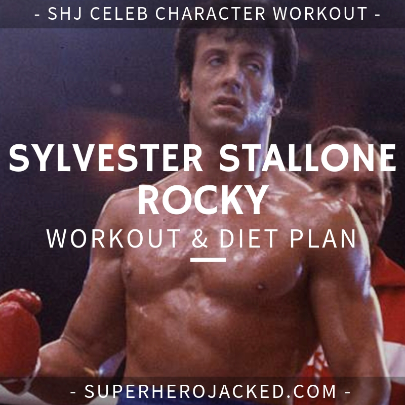 Sylvester Stallone Rocky Workout and Diet
