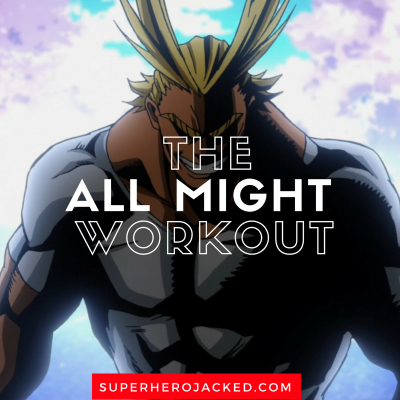 The All Might Workout