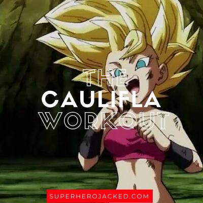 The Caulifla Workout