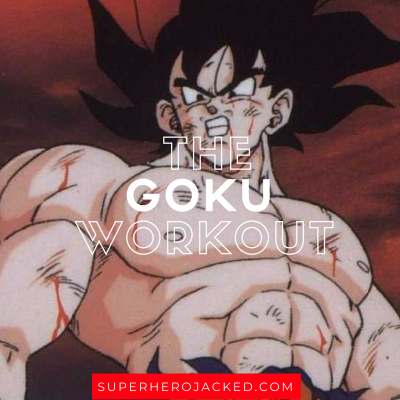 The Goku Workout