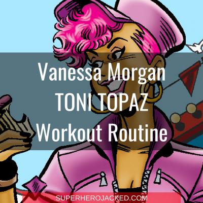 Vanessa Morgan Toni Topaz Workout Routine