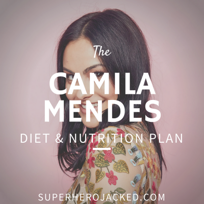 Camila Mendes Diet and Nutrition