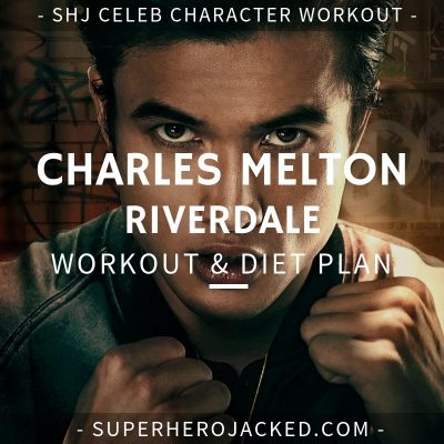 Charles Melton Riverdale Workout and Diet
