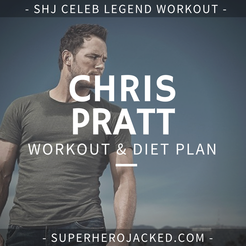 Chris Pratt's Epic Guardians of the Galaxy Weight Loss Due to Strict Diet and Intense Workout Plan