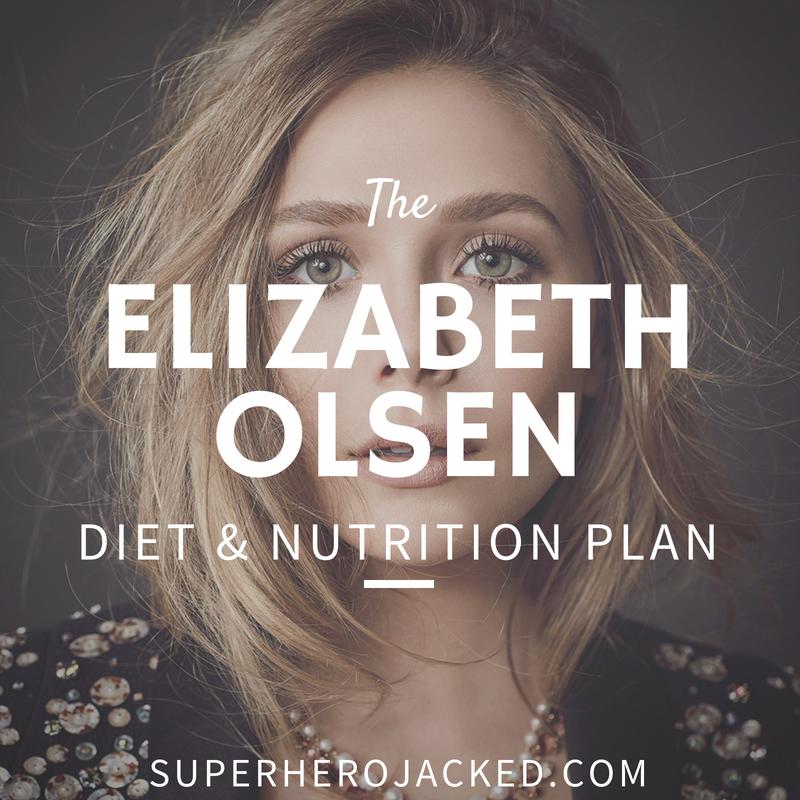 Elizabeth Olsen Diet and Nutrition