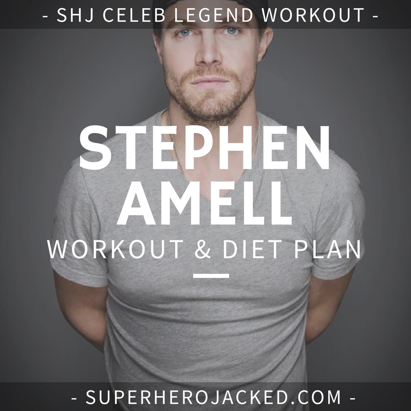 Stephen Amell Workout Routine and Diet