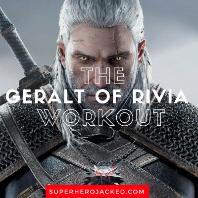 Geralt of Rivia Workout Routine: Train like Geralt from The Witcher