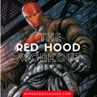 The Red Hood Workout Routine: Train like the Vigilante Jason Todd