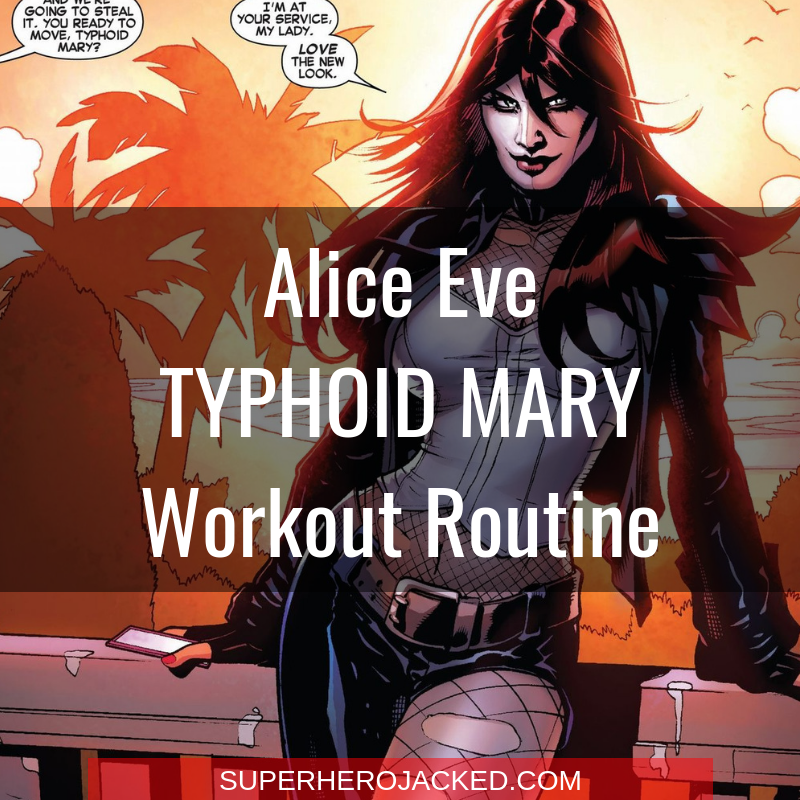 Alice Eve Typhoid Mary Workout Routine