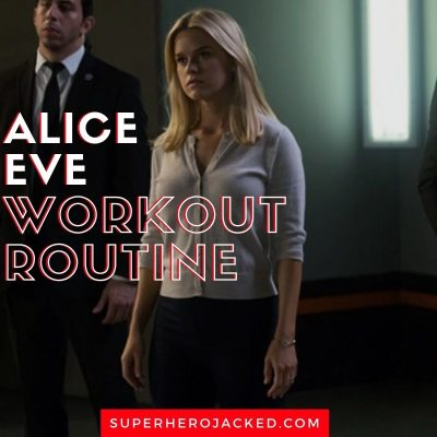 Alice Eve Workout