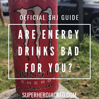 Are Energy Drinks Bad For You_