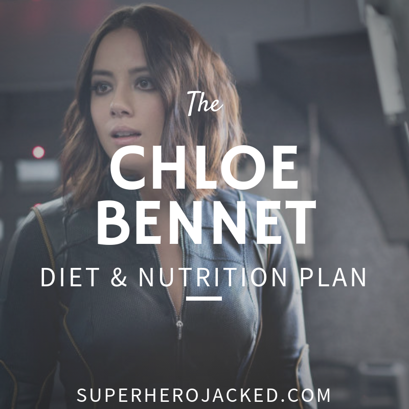 Chloe Bennet Diet and Nutrition Plan