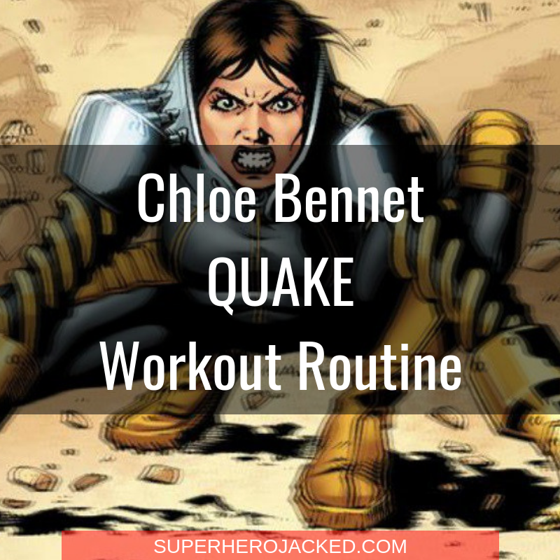 Chloe Bennet Quake Workout Routine