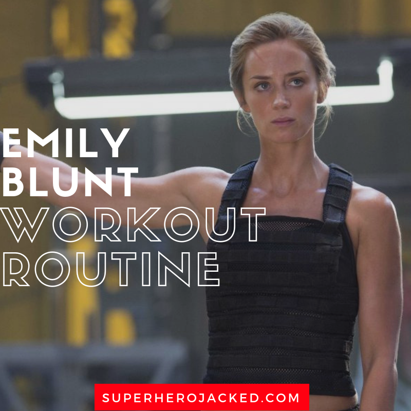 Emily Blunt Workout Routine