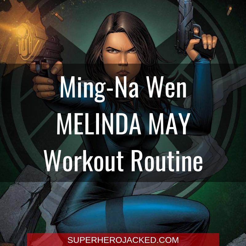 Ming-Na Wen Melinda May Workout Routine