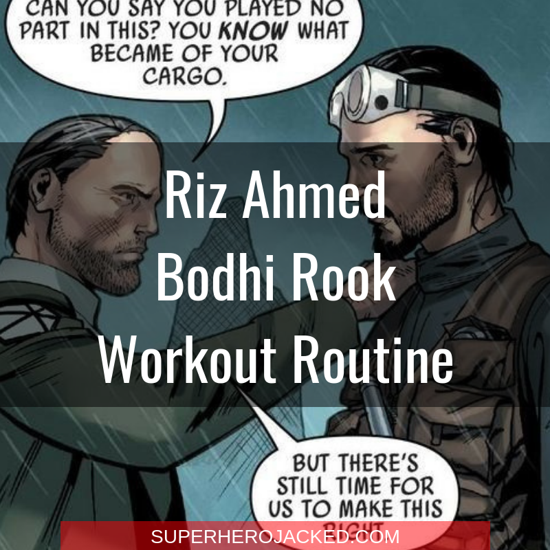 Riz Ahmed Bodhi Rook Workout Routine