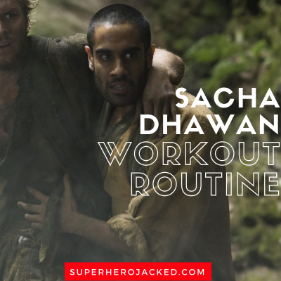 Sacha Dhawan Workout Routine