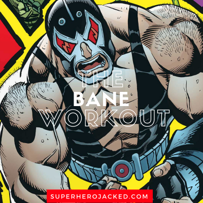 The Bane Workout