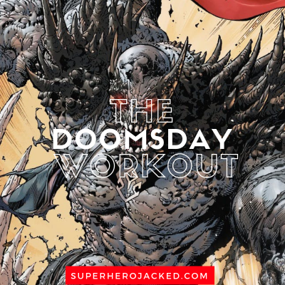 The Doomsday Workout
