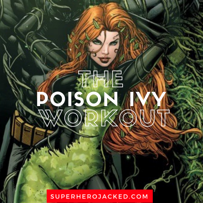 The Poison Ivy Workout