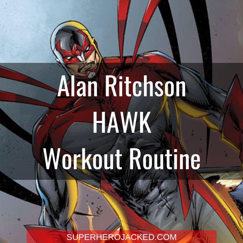 Alan Ritchson Hawk Workout Routine