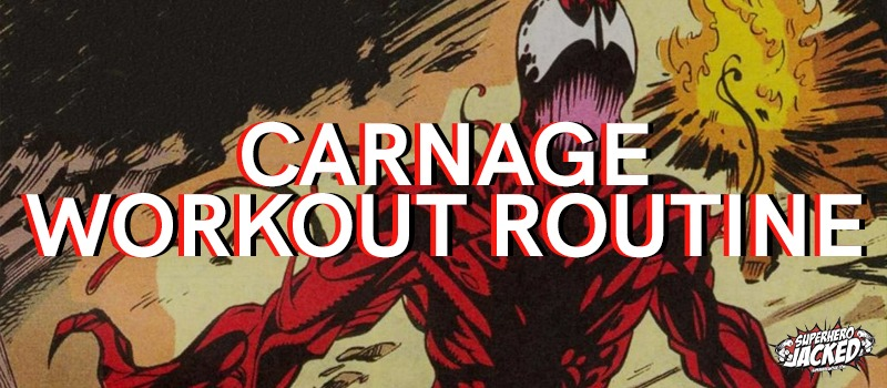 Carnage Workout Routine