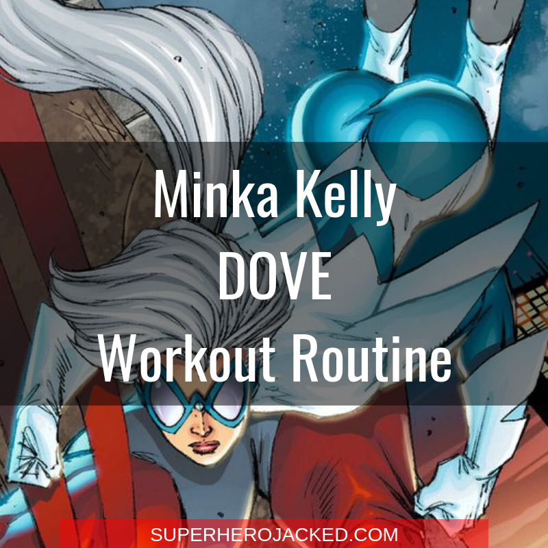 Minka Kelly Dove Workout