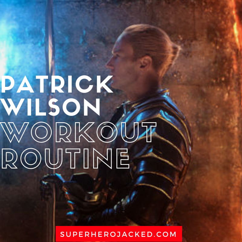 Patrick Wilson Workout Routine