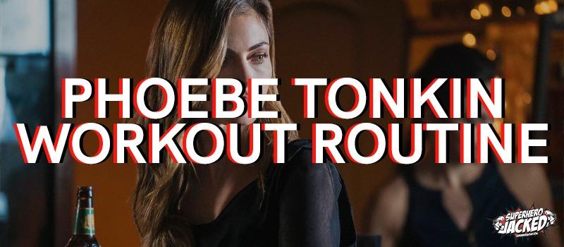 Phoebe Tonkin Workout Routine